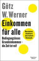 Götz W. Werner: Einkommen für alle ★★★★