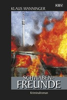 Klaus Wanninger: Schwaben-Freunde ★★★★