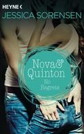 Jessica Sorensen: Nova & Quinton. No Regrets ★★★★★