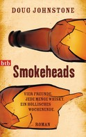 Doug Johnstone: Smokeheads ★★★★