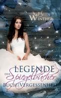 Bella Winther: Die Legende der Spiegelbücher ★★★★