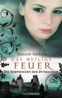 Gillian Shields: Das heilige Feuer ★★★★★