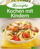 Naumann & Göbel Verlag: Kochen mit Kindern ★★