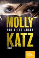 Molly Katz: Vor aller Augen ★★★★★