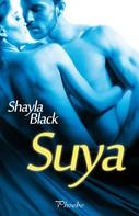 Shayla Black: Suya ★★★★