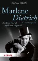 Katja Kulin: Marlene Dietrich ★★★