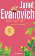 Janet Evanovich: Eins, zwei, drei und du bist frei ★★★★★