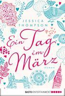 Jessica Thompson: Ein Tag im März ★★★★