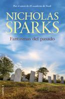 Nicholas Sparks: Fantasmas del pasado