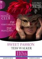 Tess Walker: Die Verführerin-Im Swingerclub-Die Französin ★★★