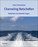 Irene Schumacher: Channeling Botschaften ★★★★★