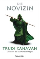 Trudi Canavan: Die Gilde der Schwarzen Magier - Die Novizin ★★★★★