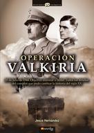 Jesús Hernández Martínez: Operación Valkiria