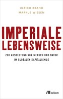 Ulrich Brand: Imperiale Lebensweise