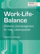Yasmine Limberger: Work-Life-Balance