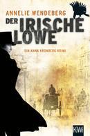 Annelie Wendeberg: Der Irische Löwe ★★★★