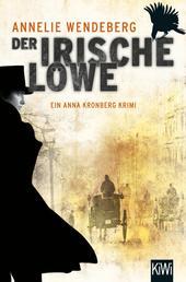 Der Irische Löwe - Anna Kronbergs vierter Fall