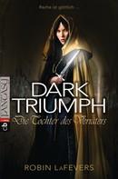 Robin L. LaFevers: DARK TRIUMPH - Die Tochter des Verräters ★★★★★