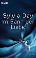 Sylvia Day: Im Bann der Liebe ★★★★