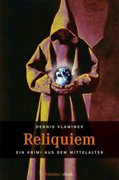 Reliquiem - Ein Krimi aus dem Mittelalter