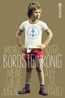 Michel Ruge: Bordsteinkönig ★★★