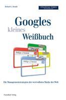 Richard L. Brandt: Googles kleines Weissbuch