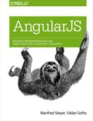 Manfred Steyer: Angular JS: Moderne Webanwendungen und Single Page Applications mit JavaScript