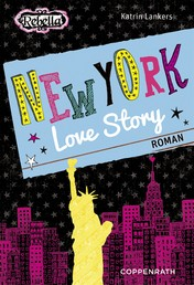 Rebella - New York Love Story - Band 7