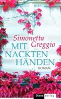 Simonetta Greggio: Mit nackten Händen ★★★