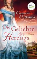 Constance O'Banyon: Die Geliebte des Herzogs ★★★★★