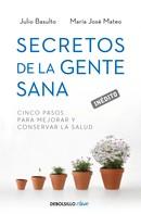 Ma. José Mateo: Secretos de la gente sana ★★★