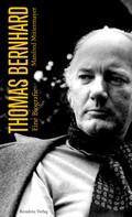 Manfred Mittermayer: Thomas Bernhard