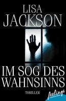 Lisa Jackson: Im Sog des Wahnsinns ★★★★