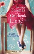 Gilles Legardinier: Monsieur Thomas und das Geschenk der Liebe ★★★★