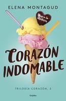 Elena Montagud: Corazón indomable (Trilogía Corazón 2) ★★★★★