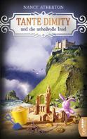 Nancy Atherton: Tante Dimity und die unheilvolle Insel ★★★★★