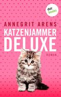 Annegrit Arens: Katzenjammer deluxe ★★★★