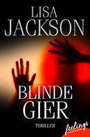 Lisa Jackson: Blinde Gier ★★★★