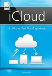 iCloud - für iPhone, iPad, Mac & Windows - für iOS 7 und OS X Mavericks