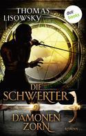 Thomas Lisowsky: DIE SCHWERTER - Band 9: Dämonenzorn ★★★★★