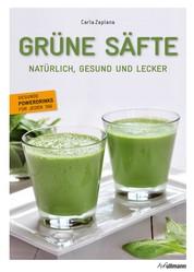 Grüne Säfte - Natürlich, Gesund und Lecker