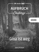 Jens Kirsch: Gina ist weg ★★★