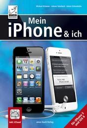 Mein iPhone und ich - Für iPhone 5 und iOS 6