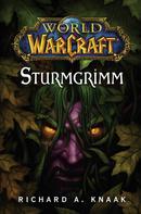 Richard A. Knaak: World of Warcraft: Sturmgrimm ★★★★★