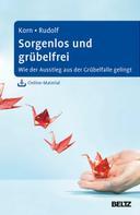 Oliver Korn: Sorgenlos und grübelfrei ★★★
