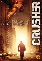Niall Leonard: CRUSHER - Ein Netz aus Lügen ★★★★
