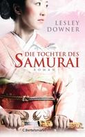 Lesley Downer: Die Tochter des Samurai ★★★★