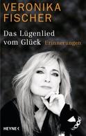 Veronika Fischer: Das Lügenlied vom Glück ★★★
