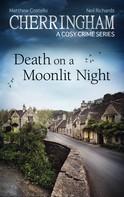 Matthew Costello: Cherringham - Death on a Moonlit Night ★★★★