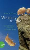 John B. Keane: Whiskey für alle ★★